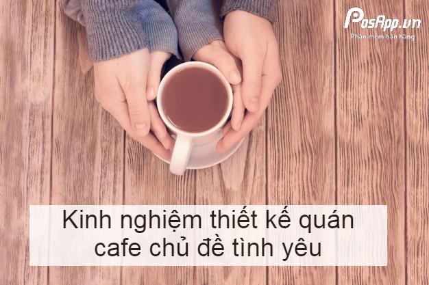 cafe chủ đề tình yêu
