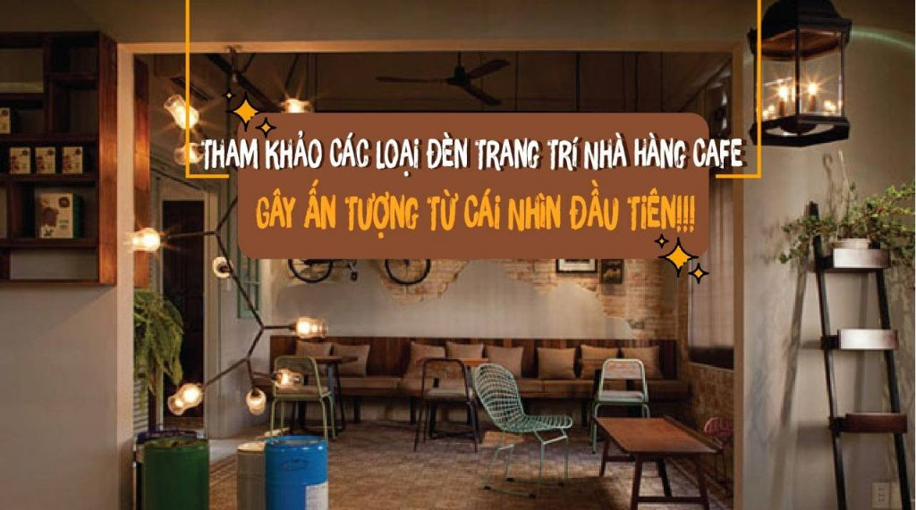 mẫu đèn quán cafe