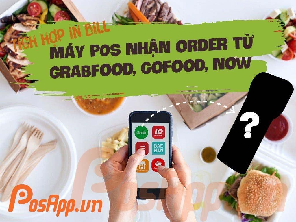 máy pos nhận order grabfood gofood