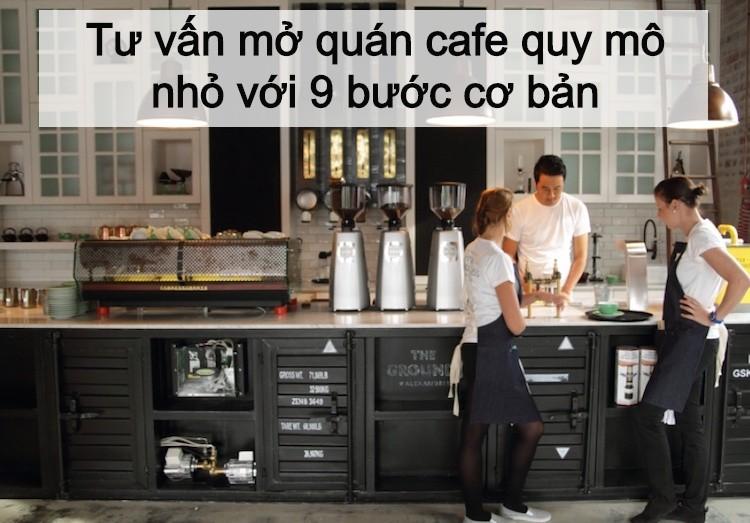 mở quán cafe quy mô nhỏ