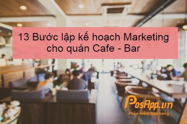 lập kế hoạch marketing quán cafe
