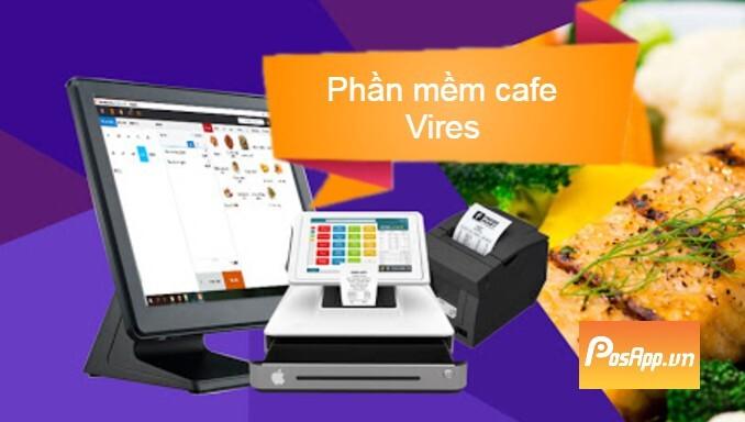 phần mềm tính tiền quán cafe vires