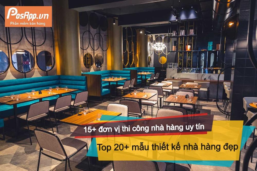 20+ thiết kế và công ty thi công nhà hàng
