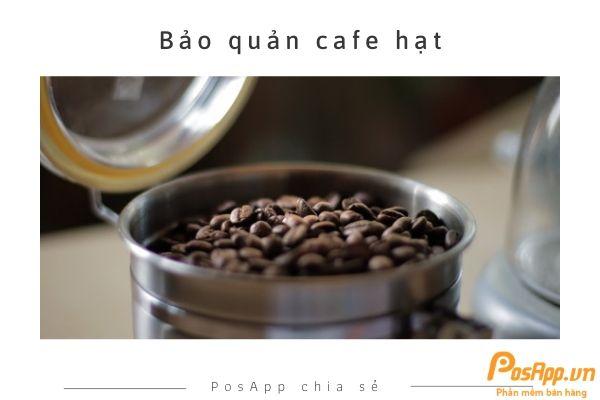 bảo quản cafe hạt