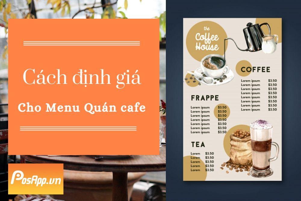 bí quyết định giá thành công cho menu cafe