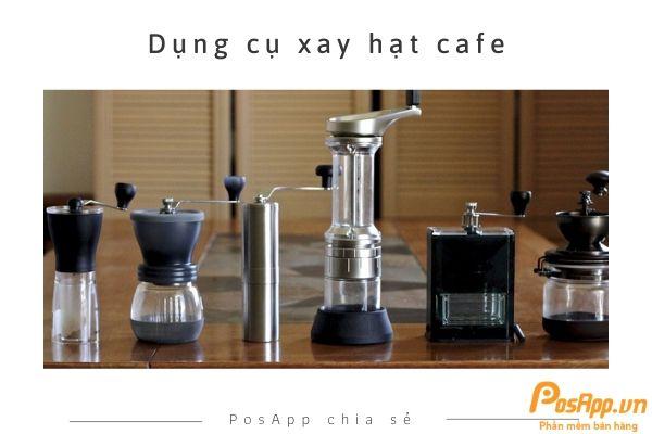 dụng cụ xay hạt cafe
