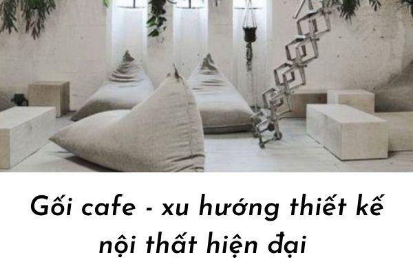 gối cafe