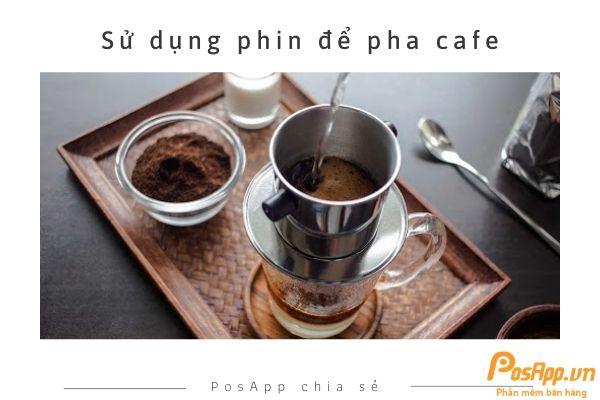 sử dụng phin pha cafe