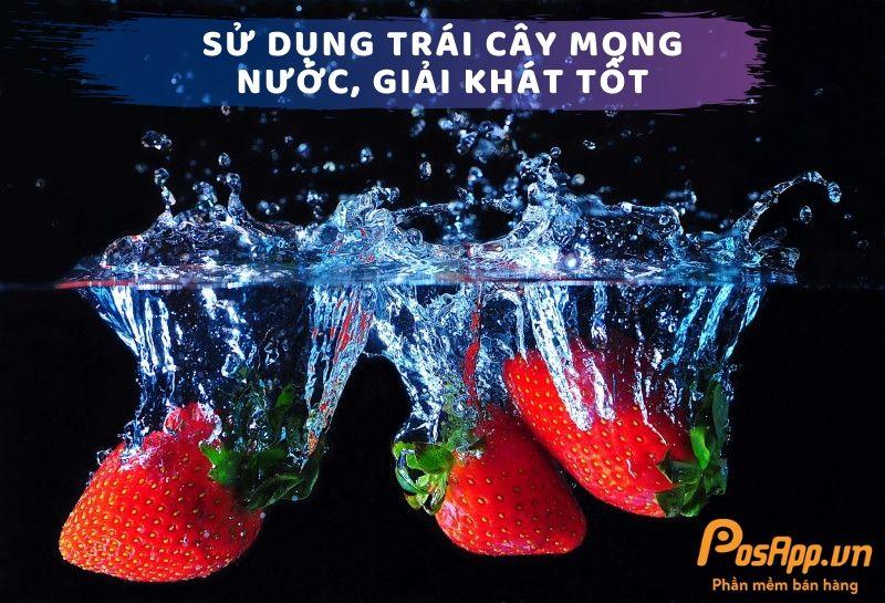 sử dụng trái cây giải khát tốt