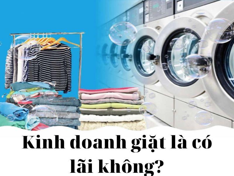 mở tiệm giặt là có lãi không?