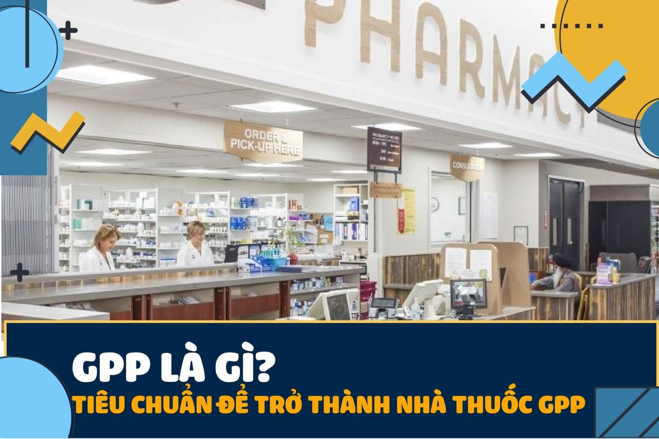 nhà thuốc đạt chuẩn GPP
