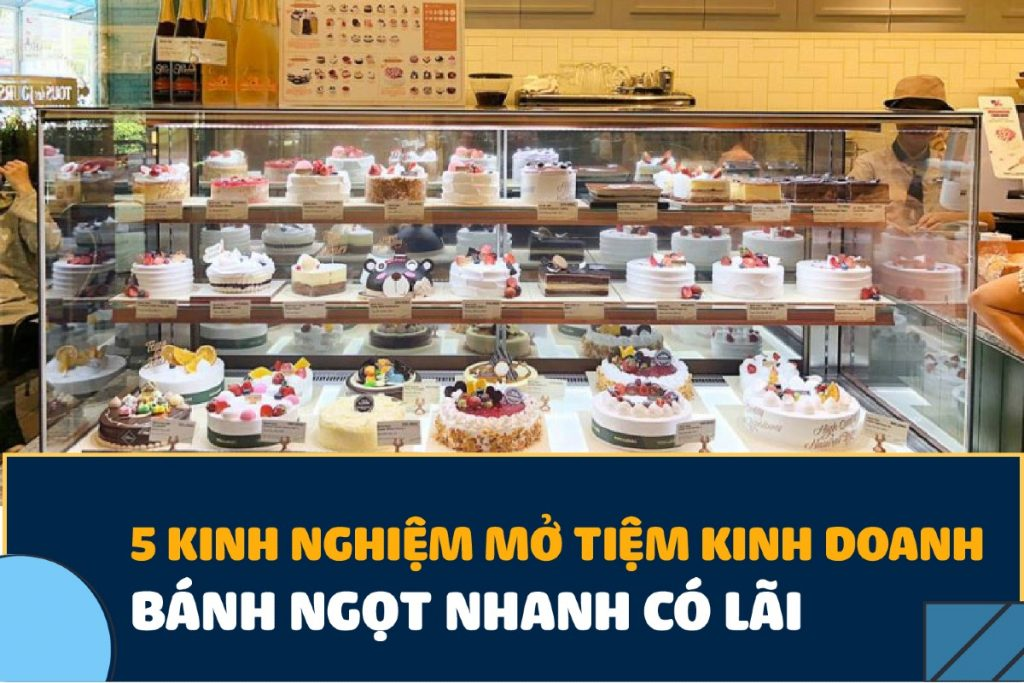tư vấn mở tiệm bánh ngọt