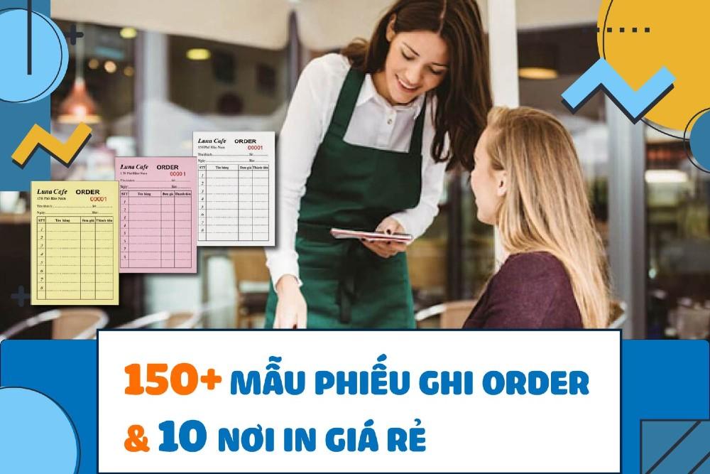 mẫu phiếu ghi order
