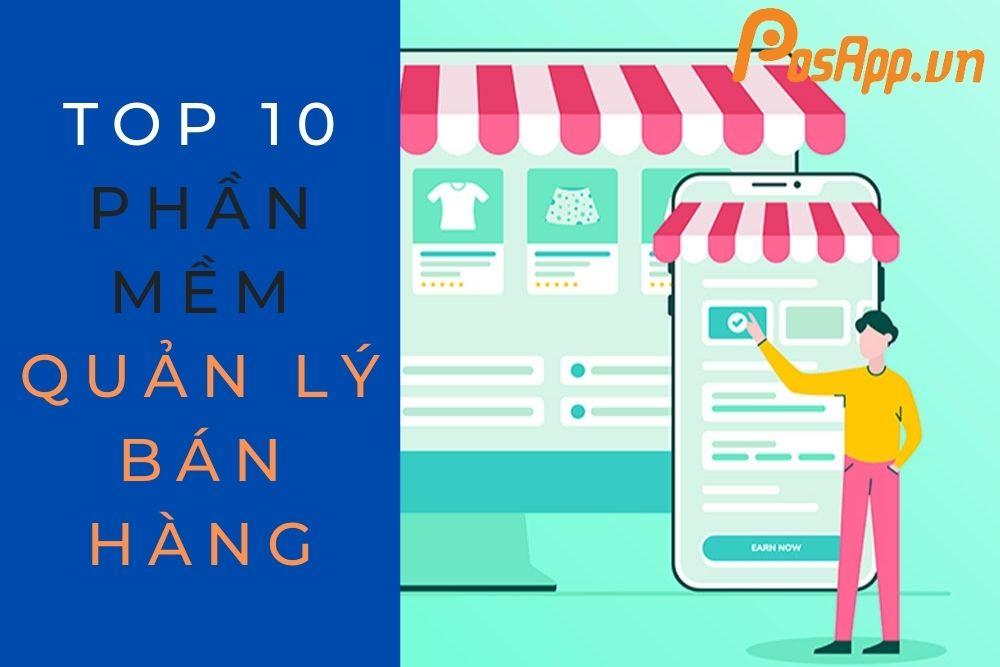 top 10 phần mềm bán hàng