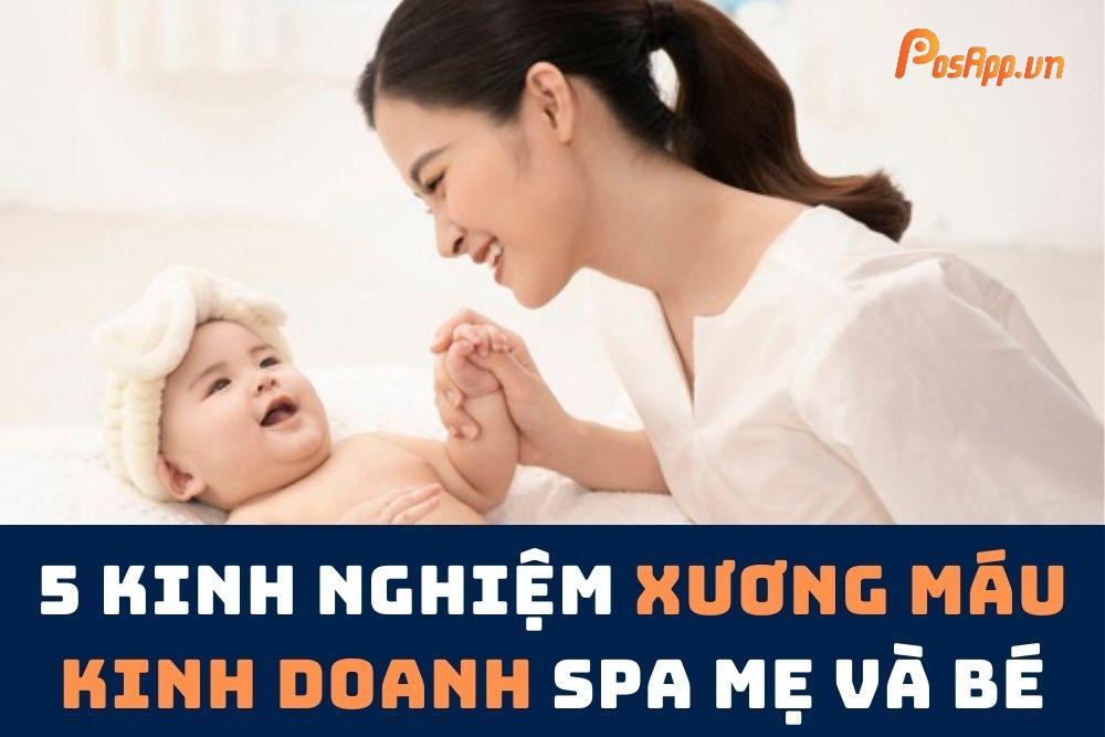 kinh doanh spa mẹ và bé