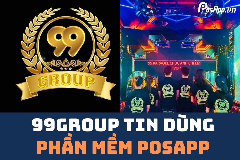 Karaoke 99GROUP tin dùng phần mềm tính tiền theo giờ PosApp